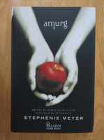 Anticariat: Stephenie Meyer - Amurg
