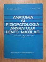 Tanasescu Alexandrina - Anatomia si fiziopatologia aparatului dento-maxilar