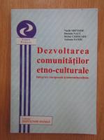 Anticariat: Vasile Miftode - Dezvoltarea comunitatilor etno-culturale