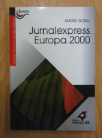 Andrei Bodiu - Jurnalexpress Europa 2000