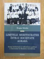 Anticariat: Dragos Sdrobis - Limitele meritocratiei intr-o societate agrara