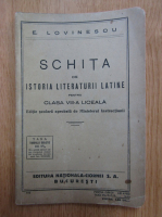 E. Lovinescu - Schita de istoria literaturii latine pentru clasa VIII-a liceala