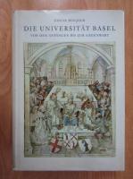 Anticariat: Edgar Bonjour - Die Universitat Basel