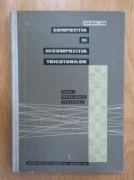 Anticariat: Ghimpu Ion - Compozitia si decompozitia tricoturilor