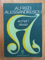 Anticariat: Ileana Ratiu - Alfred Alessandrescu. Scrieri alese