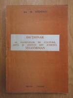 Anticariat: Ion Stanescu - Dictionar al oamenilor de cultura, arta si stiinta din judetul Teleorman