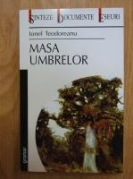 Anticariat: Ionel Teodoreanu - Masa umbrelor