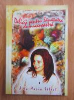 Anticariat: Maria Bodea - Delicii pentru sanatatea dumneavoastra
