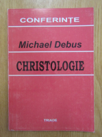 Anticariat: Michael Debus - Christologie