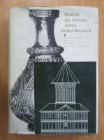 Pagini de veche arta romaneasca (volumul 1)