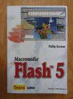 Anticariat: Philip Kerman - Macromedia Flash 5