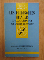 Anticariat: Pierre Trotignon - Les philosophes francais d'aujourd'hui