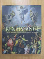 Renaissance. Art and Architecture in Europe during the 15th and 16th Century