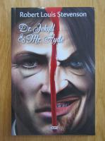 Robert Louis Stevenson - Dr, Jekyll si Mr. Hyde