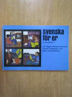 Anticariat: Siv Higelin - Svenska for er. Oviningsbok 1