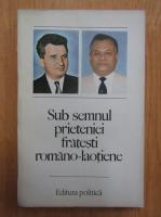 Anticariat: Sub semnul prieteniei fratesti romano-laotiene