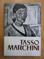 Anticariat: Tasso Marchini