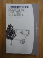 Umberto Eco - Come si fa una tesi di laurea. La materie umanistiche