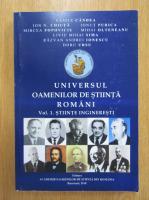 Anticariat: Vasile Candea - Universul oamenilor de stiinta romani, volumul 1. Stiinte ingineresti