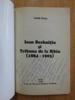 Anticariat: Vasile I. Rusu - Ioan Bechnitiu si Tribuna de la Sibiu (cu autograful autorului)