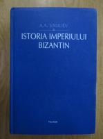 Anticariat: A. A. Vasiliev - Istoria Imperiului Bizantin
