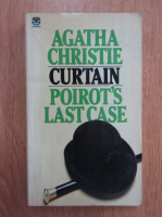 Anticariat: Agatha Christie - Curtain. Poirot's Last Case