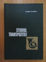 Anticariat: Alexandru Velehorschi - Studiul transpozitiei