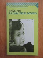 Anais Nin - La casa dell'incesto