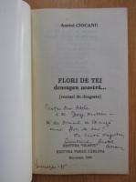 Anticariat: Anatol Ciocanu - Flori de tei deasupra noastra...(cu autograful autorului)