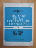 Angela Ion - Histoire de la litterature francaise (volumul 2)