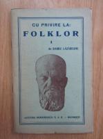 Anticariat: Barbu Lazareanu - Cu privire la folklor (volumul 1)