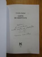 Anticariat: Corneliu Serban - Carte de identitate. Cuvintele inimii (cu autograful autorului)