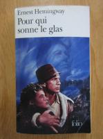 Anticariat: Ernest Hemingway - Pour qui sonne le glas