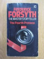 Anticariat: Frederick Forsyth - The Fourth Protocol