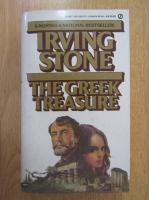 Anticariat: Irving Stone - The Greek Treasure
