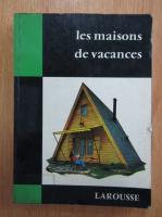 Anticariat: J. Tournus - Les maisons de vacances