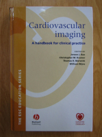 Anticariat: Jeroen J. Bax - Cardiovascular Imaging. A Handbook for Clinical Practice (contine CD)