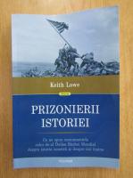 Anticariat: Keith Lowe - Prizonierii istoriei