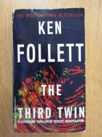 Ken Follett - The Third Twin
