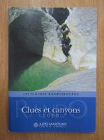 Anticariat: Les guides randoxygene. Clues et canyons