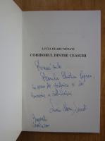 Anticariat: Lucia Olaru Nenati - Coridorul dintre ceasuri (cu autograful autoarei)