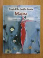 Anticariat: Maria Elba Sotillo Pantin - Maeba