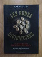 Ralph Blum - Les runes divinatoires