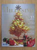 Anticariat: Revista Millesime, nr. 4, iarna 2012