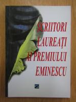 Anticariat: Scriitori laureati ai Premiului Eminescu al Editurii Geea Botosani