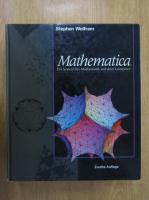 Anticariat: Stephen Wolfram - Mathematica. Ein System fur Mathematik auf dem Computer