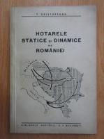 Anticariat: T. Cristureanu - Hotarele statice si dinamice ale Romaniei