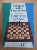 Anticariat: Vassilios Kotronias - Fianchetto Systems (volumul 1)