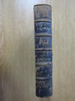 Anticariat: A. D. Xenopol - Istoria romanilor din Dacia Traiana (volumul 4)