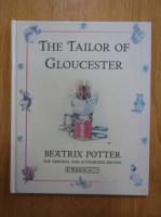Anticariat: Beatrix Potter - The Tailor of Gloucester